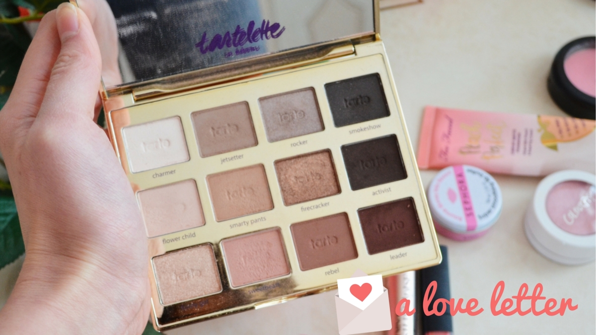 Tarte Tartelette In Bloom Eyeshadow Palette || Love Letters to my Favorite Beauty Products